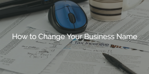 How to Change Your Business Name (or Rebrand) including Checklist
