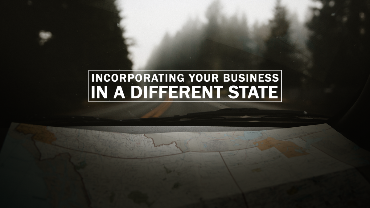 Why Incorporate Your Business in a Different State 1