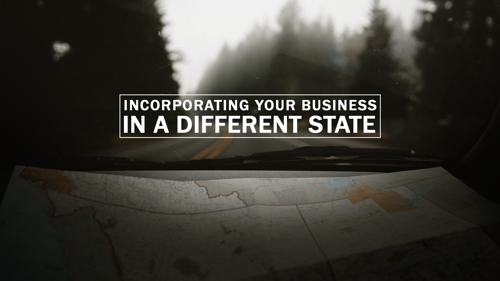 Why Incorporate Your Business in a Different State