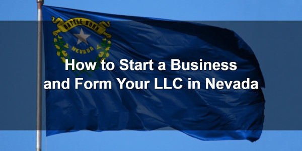 How to Start a Business and Form Your LLC in Nevada 1