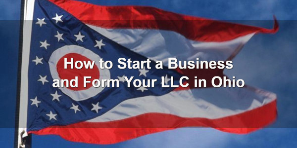 How to Start a Business and Form Your LLC in Ohio 1