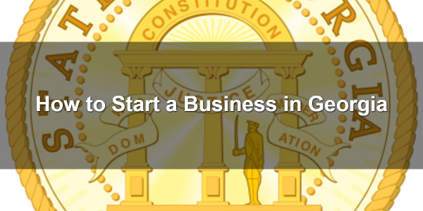 How to Start a Business in Georgia 1