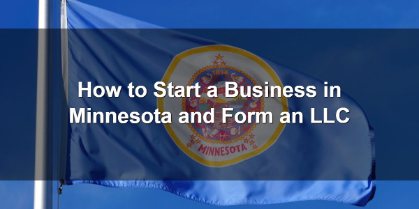 How to Start a Business in Minnesota and Form an LLC 1