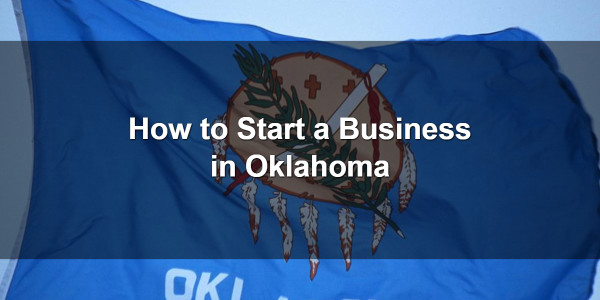 How to Start a Business in Oklahoma 1
