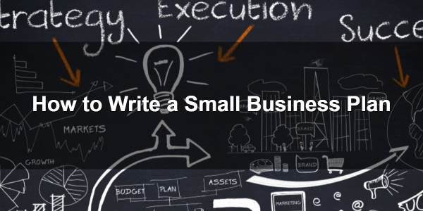 How to Write a Small Business Plan 1