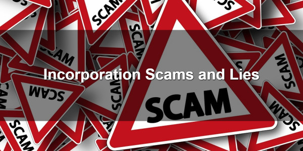 Incorporation Service Scams and Lies 1