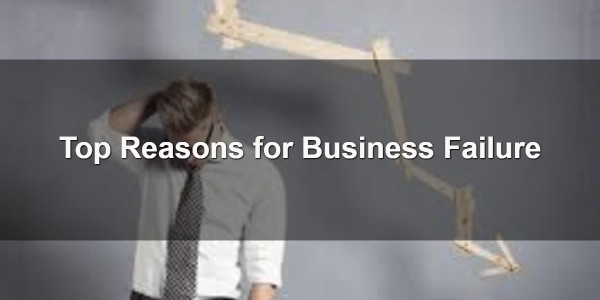 Top Reasons for Business Failure 1