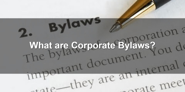 What are Corporate Bylaws? 1