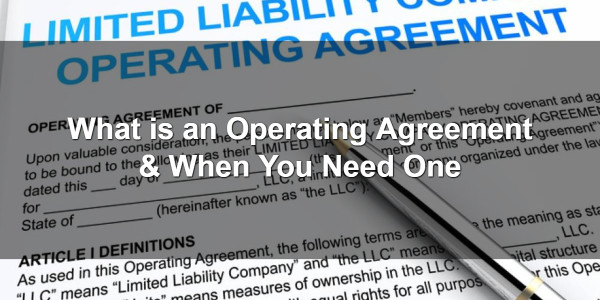 What is an Operating Agreement & When You Need One 1