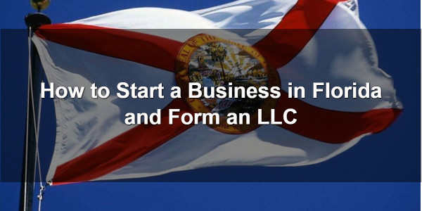 How to Start a Business in Florida and Form an LLC 1