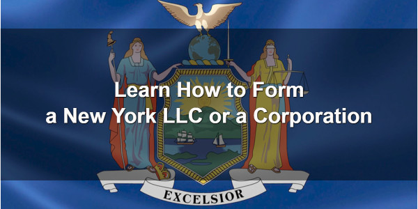 Learn How to Form a New York LLC or a Corporation 1
