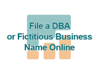File a DBA or Fictitious Business Name Online 1