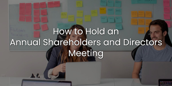 How to Hold an Annual Shareholders and Directors Meeting 1